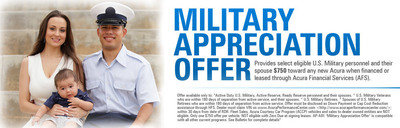 The Acura Military Appreciation offer runs through June 30 and offers substantial savings to active and retired members of the U.S. Military. (PRNewsFoto/Joe Bullard Auto)