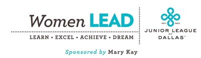 The Junior League of Dallas and Mary Kay Inc. announce the expansion of the third annual Women LEAD (Learn. Excel. Achieve. Dream.) Scholarship Program which awards $25,000 in funding each year to four deserving college-bound women.
