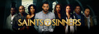 Bounce TV's New Saints & Sinners Series Takes America by Storm: Premiere Becomes Bounce TV's Most-Watched Program Ever, #SaintsAndSinners Trends Nationally on Twitter & Facebook