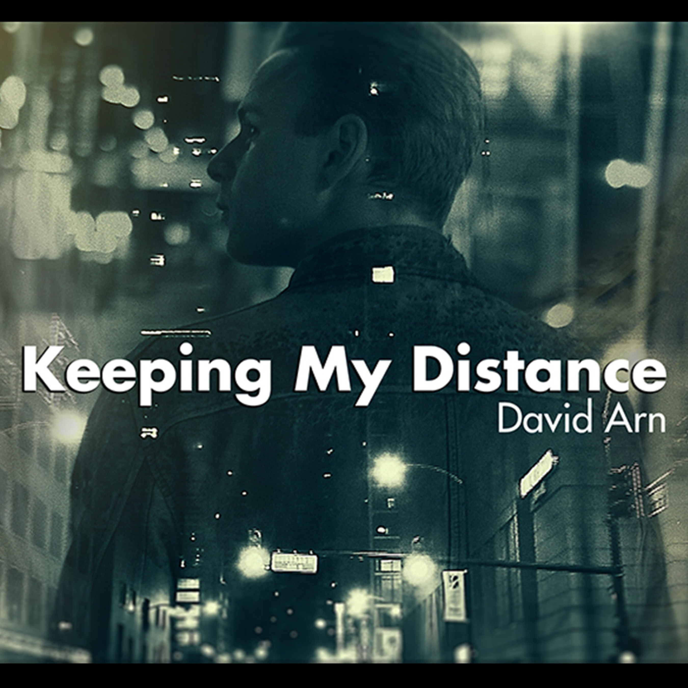 David Arn's 'Keeping My Distance' Comes Closer to Music Fans With New Video by Montreal's Playmaker Studios
