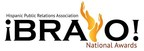 National Hispanic Public Relations Association Announces Call-For-Entries for the HPRA National BRAVO! Awards