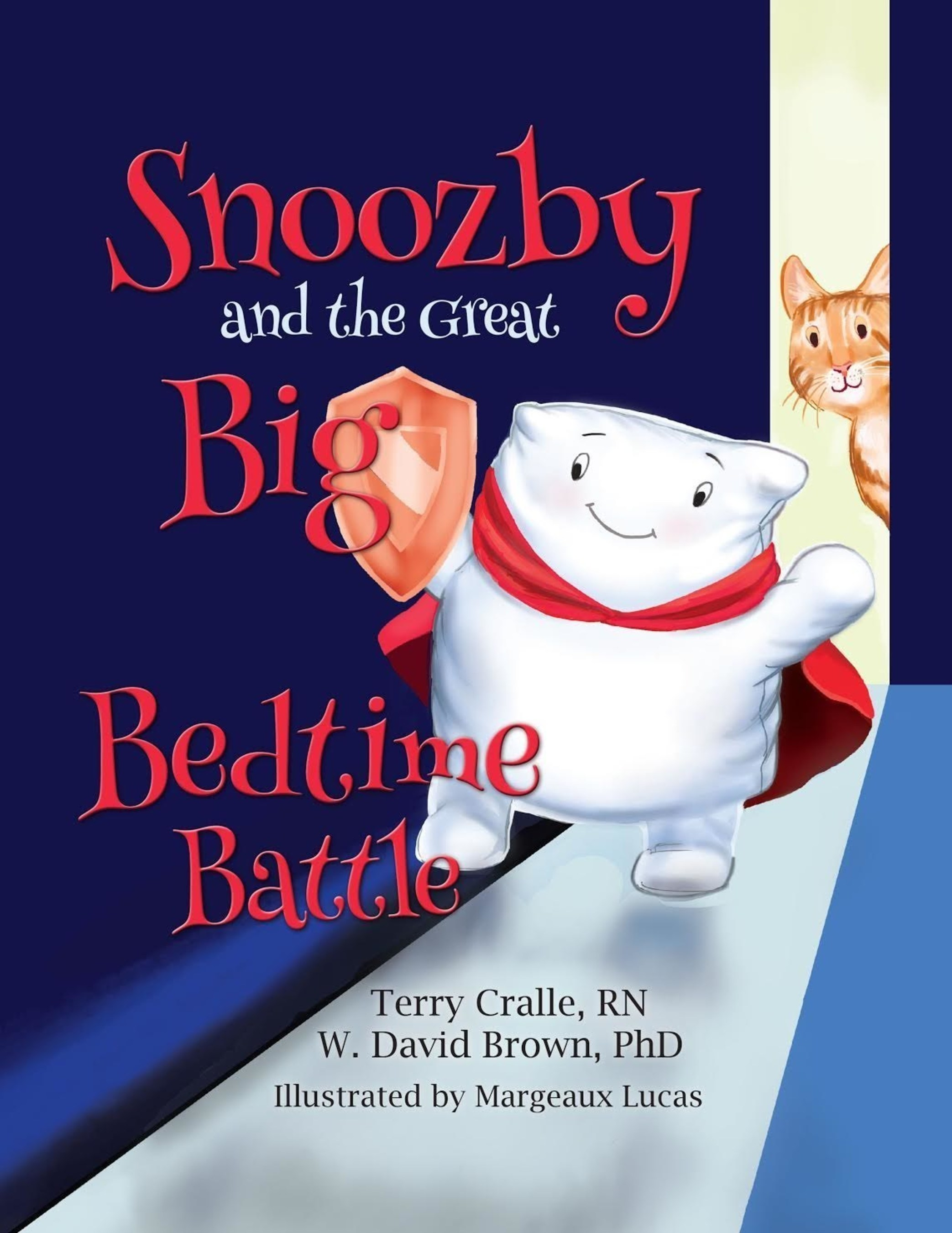 Snoozby and the Great Big Bedtime Battle