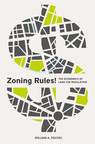 Zoning Rules! A new book published by the Lincoln Institute of Land Policy looks at the past and future of local land use regulation