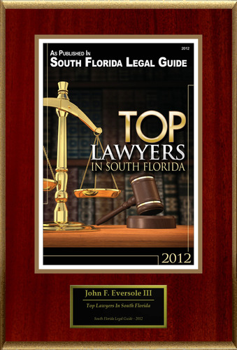 John F. Eversole III Selected For 'Top Lawyers In South Florida'