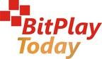 BitPlay Today