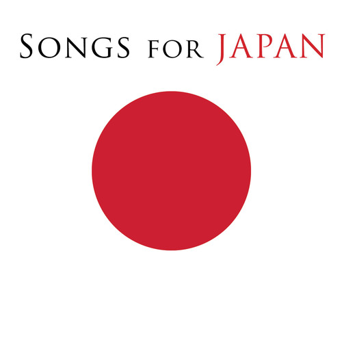Songs for Japan cover art. (PRNewsFoto/Universal Music Group, Sony Music Entertainment, Warner Music Group, EMI  ...