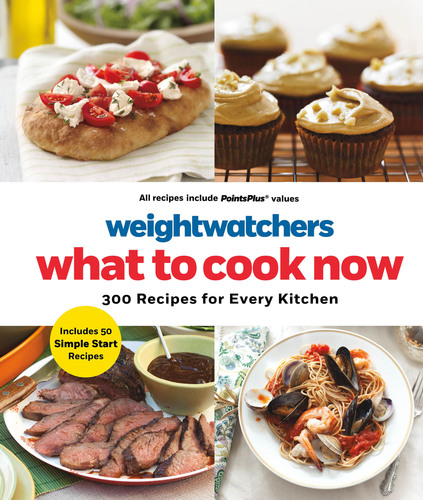 Weight Watchers What To Cook Now Cookbook also features recipes for those following the new Simple Start plan. (PRNewsFoto/Weight Watchers) (PRNewsFoto/WEIGHT WATCHERS)