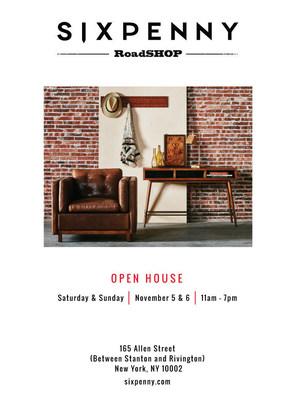 SIXPENNY RoadSHOP Open House Invitation November 5th + 6th | 11am - 7pm | 165 Allen Street, NY, NY 10002