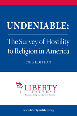 "Liberty Institute and Family Research Council Unveil Survey Containing Almost 1,200 ""Undeniable"" Incidents of Hostility to Religion in America. (PRNewsFoto/Liberty Institute)"
