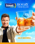 "Travel Channel's ""Booze Traveler"" Jack Maxwell Returns Mon, 9/28 At 10pm ET/PT"