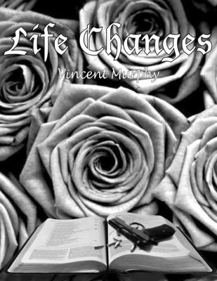 Life Changes is a compilation of pain, love, and life that reflects the day-to-day issues of society. Purchasing this book is bound to change your life simply because of the intellectual, emotional, and spiritual contents. Moments in your life when you desire a change, Life Changes is the motivation and inspiration you need. (PRNewsFoto/Vincent Murphy)