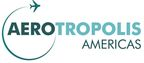First-Ever Aerotropolis Conference & Exhibition Coming to Dallas/Fort Worth Area