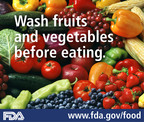 FDA reminds you to handle fruits, vegetables and juices safely! Find tips to prevent food poisoning from produce and fresh-squeezed juices at www.fda.gov/food.  (PRNewsFoto/U.S. Food and Drug Administration)