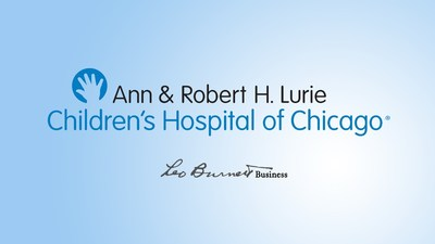 Ann & Robert H. Lurie Children's Hospital of Chicago Appoints Leo Burnett Business as Creative Advertising Agency of Record