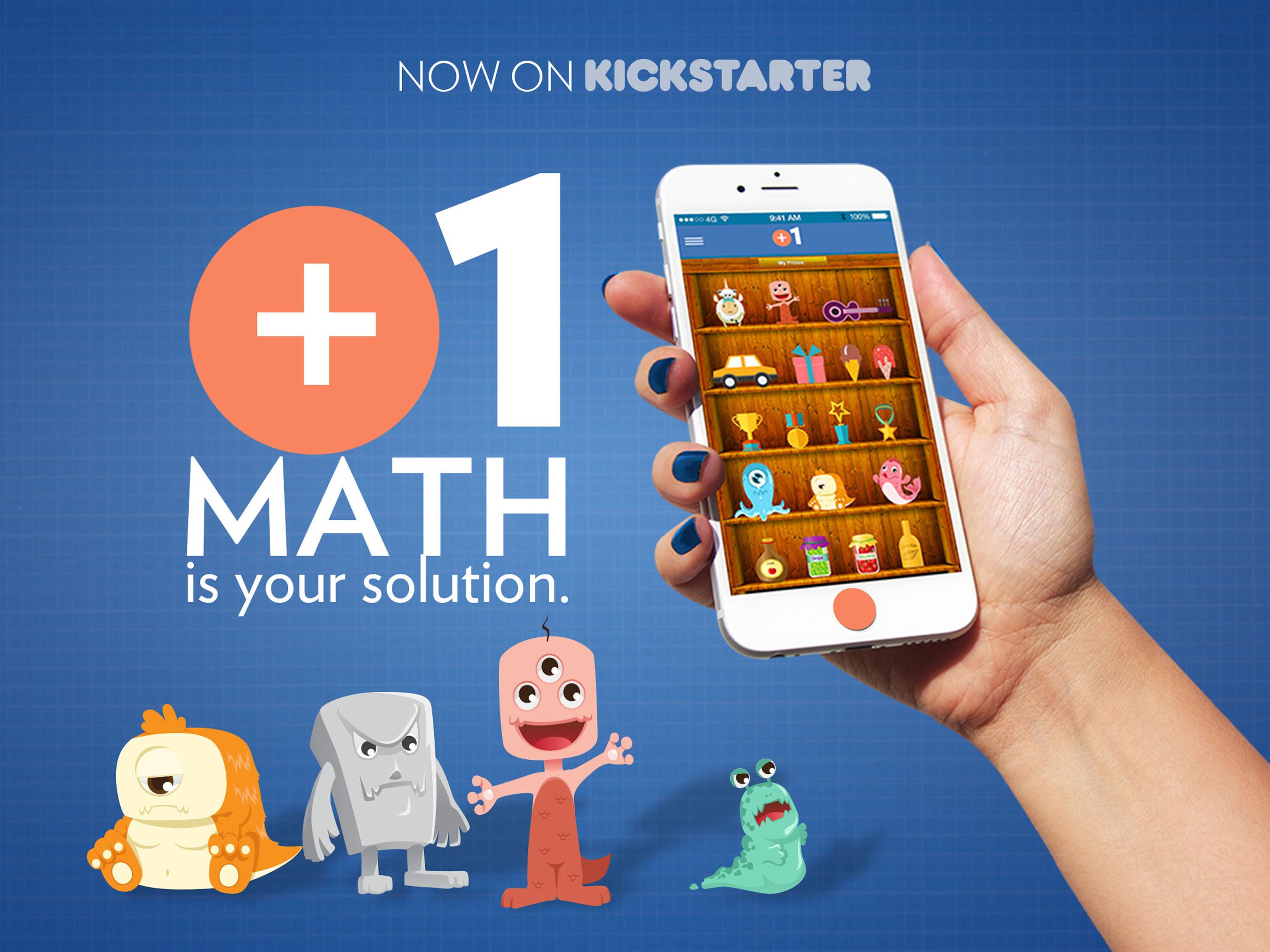 +1Math (Plus One Math) a Gamified Math Test Improvement App for Kids Grades 4-12 Opens Kickstarter Campaign