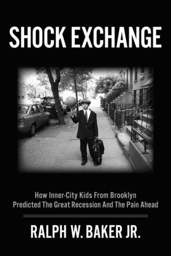Ralph W. Baker, Jr's 'Shock Exchange' Recommended By Library Journal