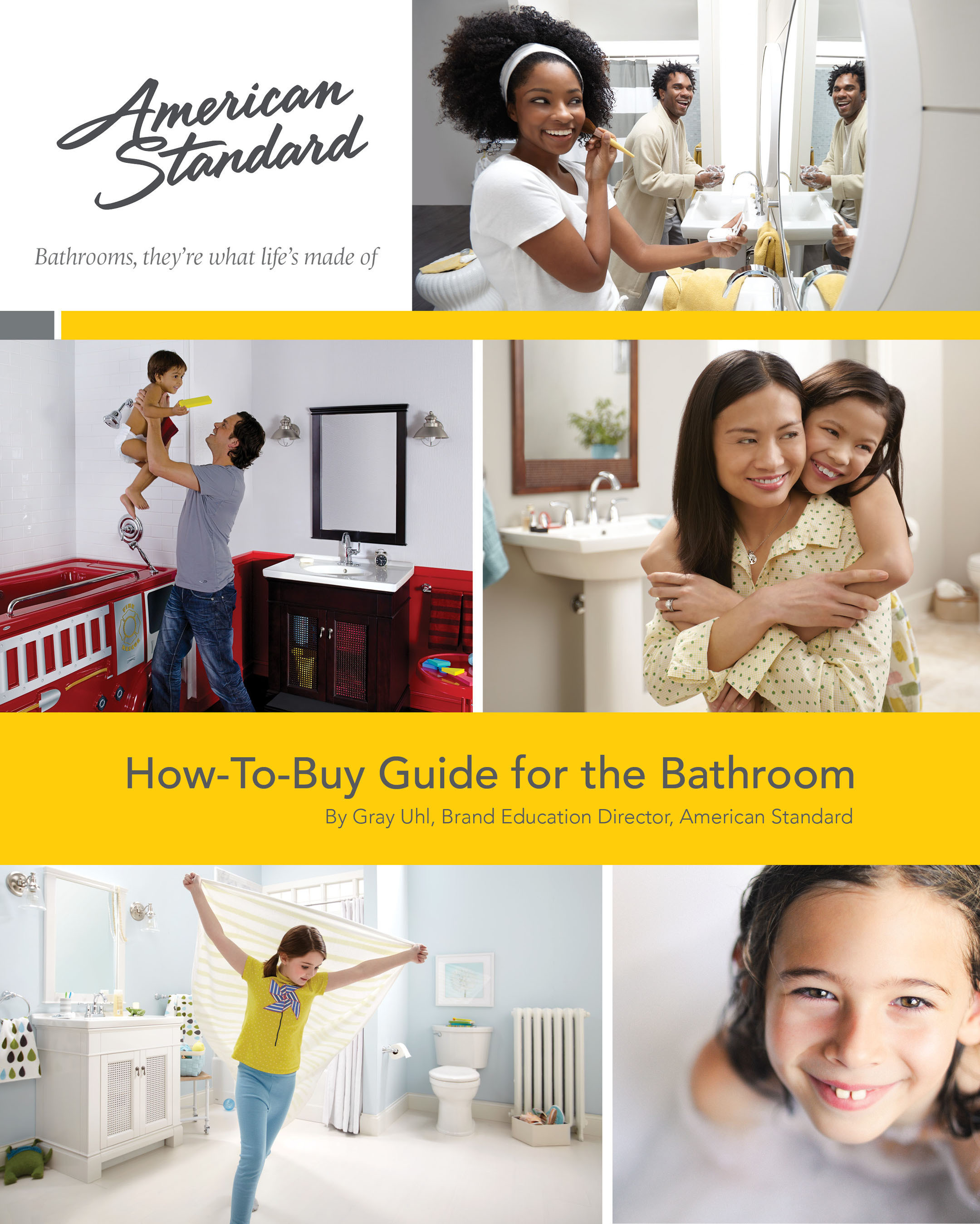 The How-to-Buy Guide for the Bathroom from American Standard helps to simplify the bathroom remodeling process, with helpful videos and product links. (PRNewsFoto/American Standard Brands) (PRNewsFoto/AMERICAN STANDARD BRANDS)