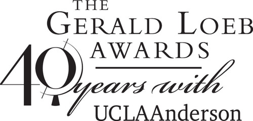 2013 Gerald Loeb Award Finalists Announced by UCLA Anderson School of Management