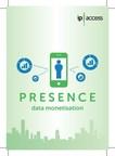 Presence bridges retail, mCommerce and data monetization enabling informed decision making going beyond Wi-Fi & BLE. (PRNewsFoto/ip.access)