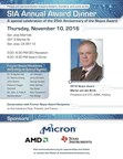 Semiconductor Industry Icons to Gather at SIA Award Dinner Nov. 10 in San Jose