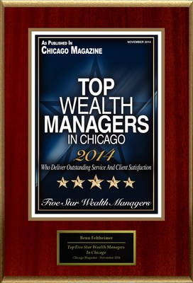 "Benn Feltheimer of Feltheimer Cohen & Associates Selected For ""Top Five Star Wealth Managers In Chicago"""