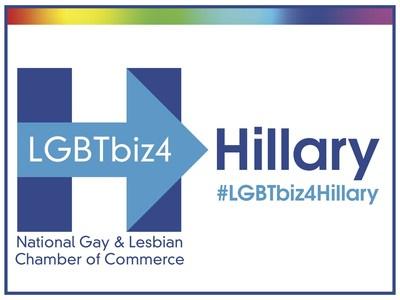 National Gay & Lesbian Chamber of Commerce Endorses Hillary Clinton #LGBTbiz4Hillary