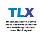 Another Industry-First From Thinklogical: Uncompressed 60Hz 4K Video (4096 x 2160 Resolution, 4-4-4 Color Depth) Extended and Switched Using Only Two Fiber or CATx Cables