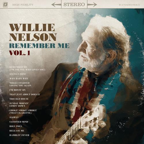 Willie Nelson's Remember Me, Vol. 1 Bows November 21