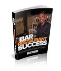 New Book Released for Bar & Restaurant Owners Gets Industry Experts Attention & Love