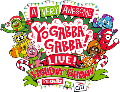 A Very Awesome Yo Gabba Gabba Live! Holiday Show Presented By Citi (PRNewsFoto/DHX Media)