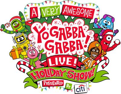 A Very Awesome Yo Gabba Gabba Live! Holiday Show Presented By Citi (PRNewsFoto/DHX Media)
