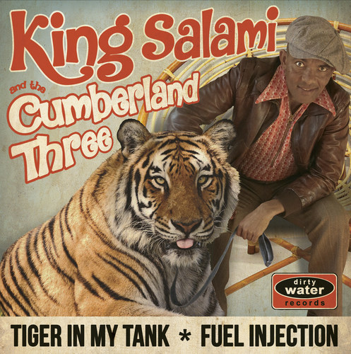 King Salami and the Cumberland Three: Tiger in my Tank b/w Fuel Injection (PRNewsFoto/Dirty Water Records)