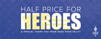 Sage Hospitality Supports Local Heroes with the Up To Half Price for Heroes Promotion