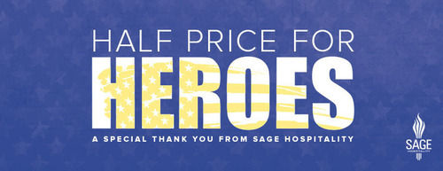 Sage Hospitality is offering Up To Half Price for Heroes at select hotels.  (PRNewsFoto/Sage Hospitality)