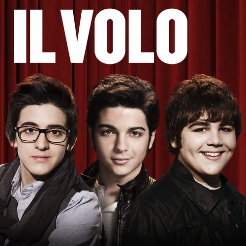 Italian Teens IL VOLO Release Debut Album in the United States on Geffen Records April 12th