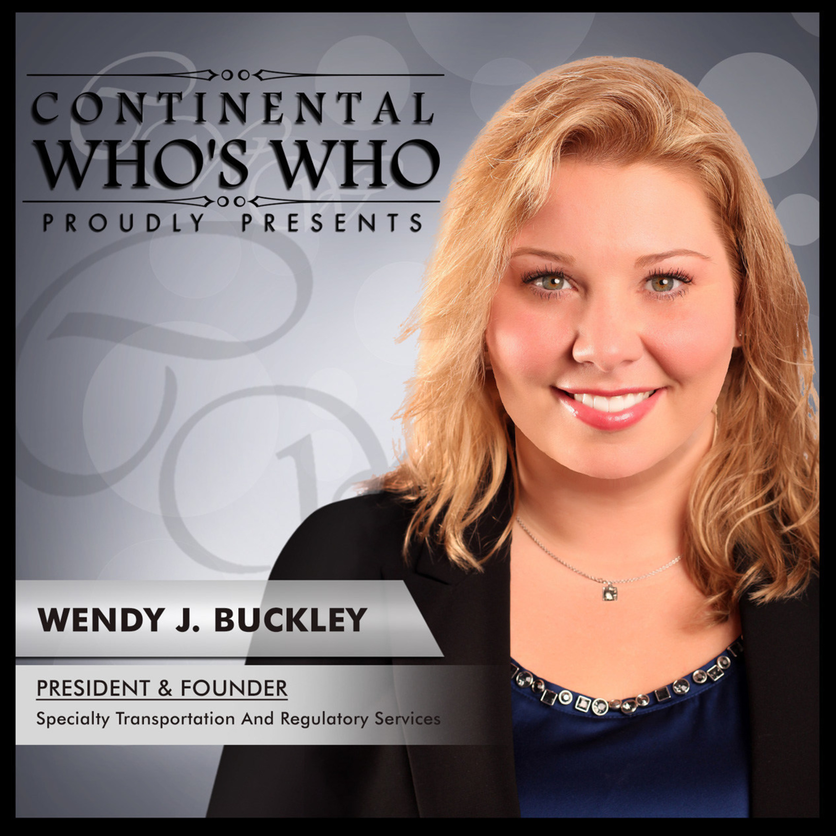 Wendy J. Buckley is recognized by Continental Who's Who among Pinnacle Professionals in the field of Environmental Services.