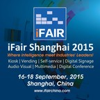 iFair (Shanghai) 2015, September 16th-18th, 2015, Shanghai New International Expo Centre (SNIEC)