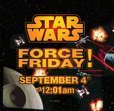"Toys""R""Us Announces Worldwide Midnight Opening Events in Celebration of the Debut of New Star Wars Saga Toys on Force Friday, September 4"
