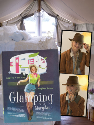 """MaryJane Butters, aka """"Idaho Jane,"""" wilderness ranger turned organic farmer, has written the definitive guide to """"glamping,"""" a term she coined years ago when she opened the first wall-tent B&B in the U.S. Glamping is now a worldwide trend.  (PRNewsFoto/MaryJane Butters)"""