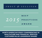 Vidyo receives the 2015 North American Video Conferencing in Healthcare and Financial Services Customer Value Leadership Award