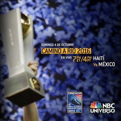 Leyenda: Clasificatorio preolímpico CONCACAF, Haití-México, 4 de octubre, 7 p.m. ET