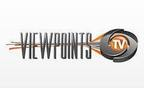 Viewpoints Industry TV (PRNewsFoto/Viewpoints Industry)