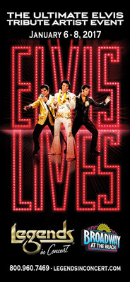 The nationally acclaimed ELVIS LIVES(R) Tour will be at the Legends in Concert theatre in Myrtle Beach, S.C., from January 6-8, 2017, with two live performances each day. The multi-media live musical is a co-production of On Stage Touring's Legends in Concert division and producing partner Elvis Presley's Graceland(R).