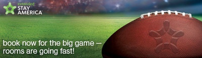 Got A Big Game Ticket And Now Need A Place To Stay? Extended Stay America Welcomes Super Guests In Town For This Year's Big Game