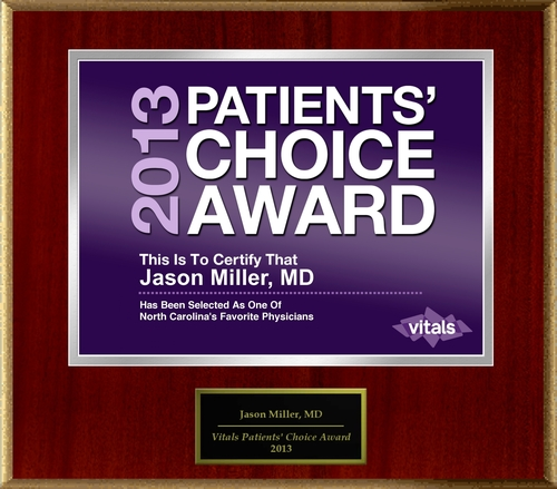 Dr. Jason Miller of Raleigh-Durham, NC Named a Patients' Choice Award Winner for 2013
