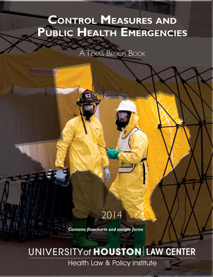 "The University of Houston Law Center's Health Law and Policy Institute's bench book titled ""Control Measures and Public Health Emergencies: A Texas Bench Book"" addresses federal and Texas law on how to handle cases involving infectious diseases."
