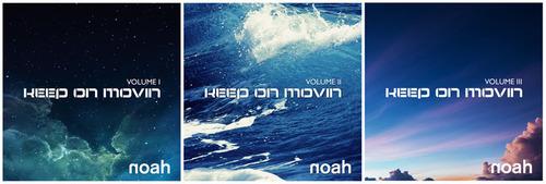 Keep On Movin' Vol I-III.  (PRNewsFoto/NOAH)