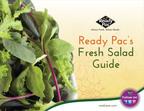 Ready Pac's Fresh-Cut Salad Guide.  (PRNewsFoto/Ready Pac Foods, Inc.)