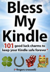 Cover photo of Bless My Kindle.  (PRNewsFoto/Apostrophe Books)