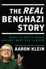 The Real Benghazi Story, by NY Times Bestselling Author Aaron Klein (PRNewsFoto/WNDBooks.com)